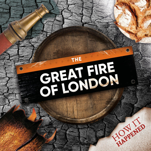 How It Happened: The Great Fire of London