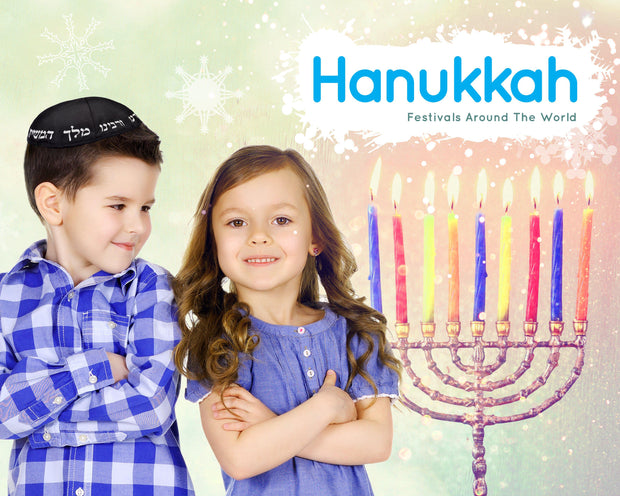 Festivals Around the World: Hannukah | Children's Books | Non-Fiction Books | BookLife Publishing Ltd