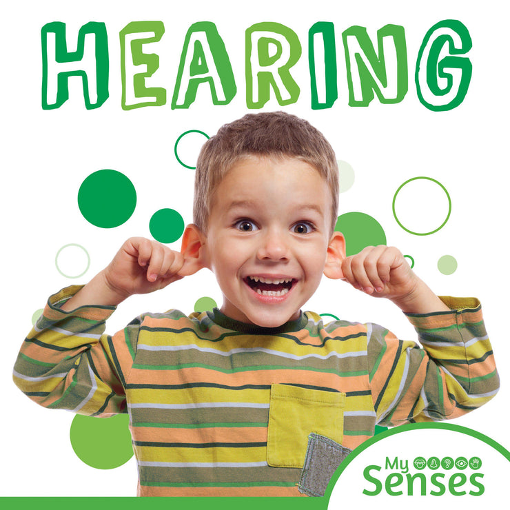 My Senses: Hearing | Children's Books | Non-Fiction Books | BookLife Publishing Ltd