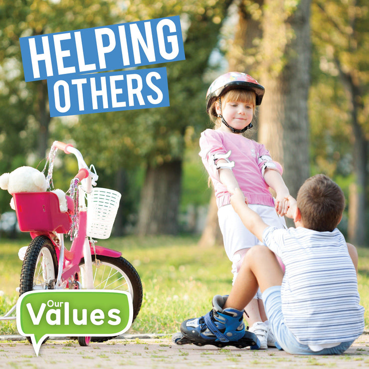 Our Values: Helping Others | Children's Books | Non-Fiction Books | BookLife Publishing Ltd