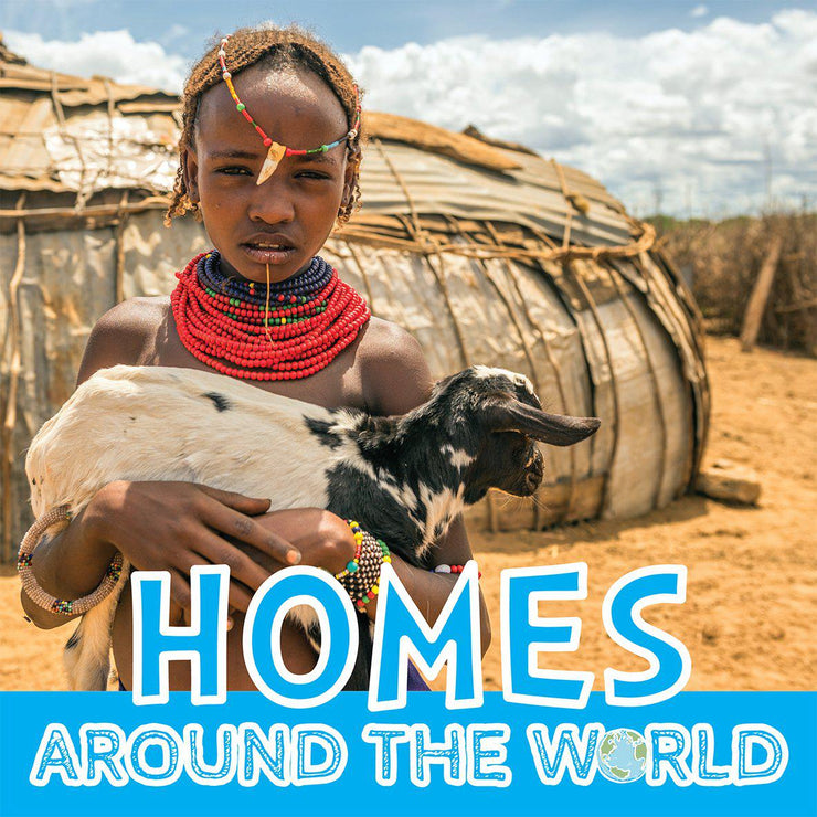 Around the World: Homes | Children's Books | Non-Fiction Books | BookLife Publishing Ltd