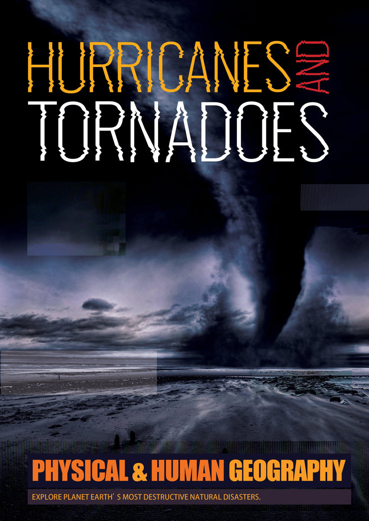 Physical and Human Geography: Hurricanes and Tornados | Children's Books | Non-Fiction Books | BookLife Publishing Ltd
