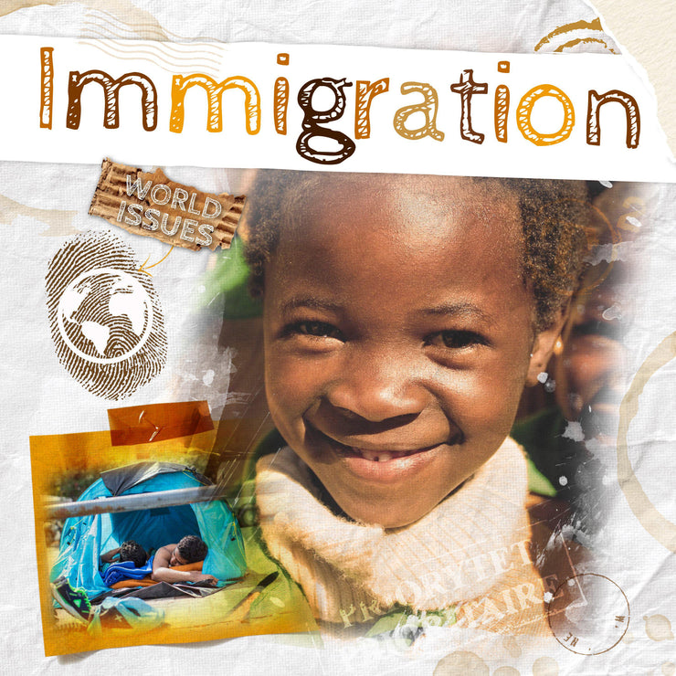 World Issues: Immigration | Children's Books | Non-Fiction Books | BookLife Publishing Ltd