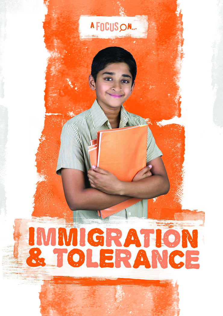 A Focus On: Immigration and Tolerance | Children's Books | Non-Fiction Books | BookLife Publishing Ltd
