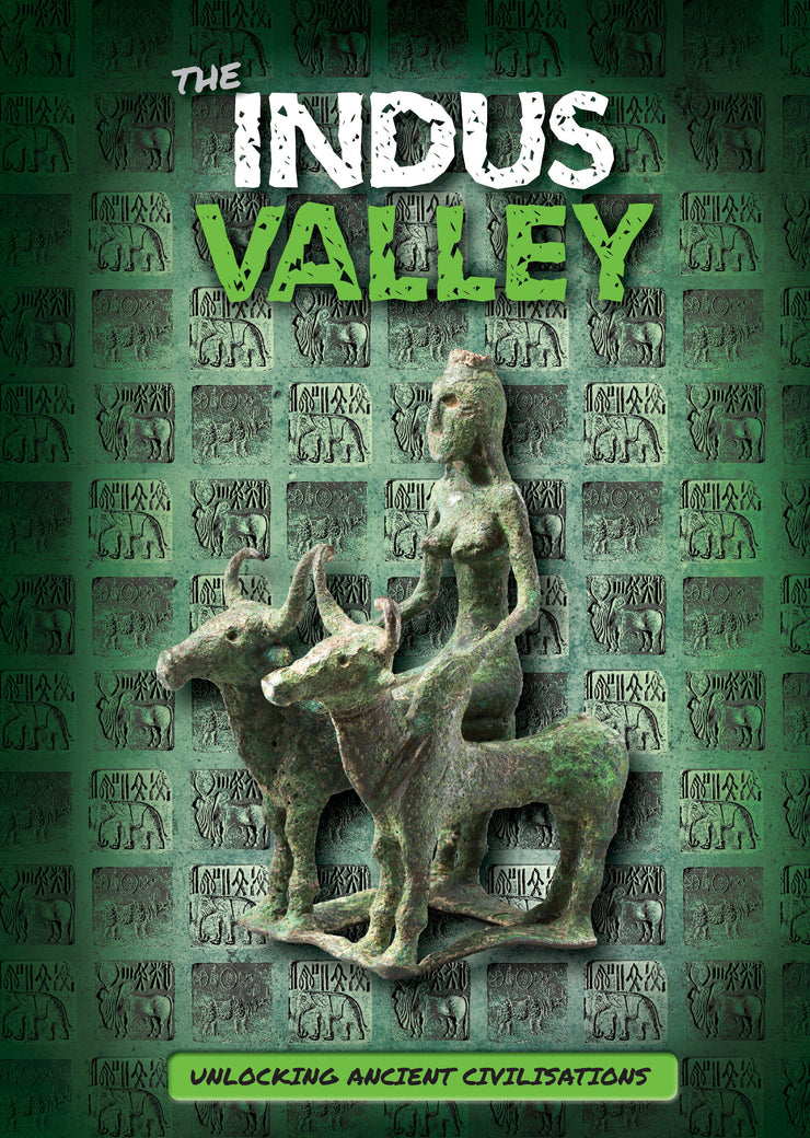 Unlocking Ancient Civilisations: The Indus Valley | Children's Books | Non-Fiction Books | BookLife Publishing Ltd