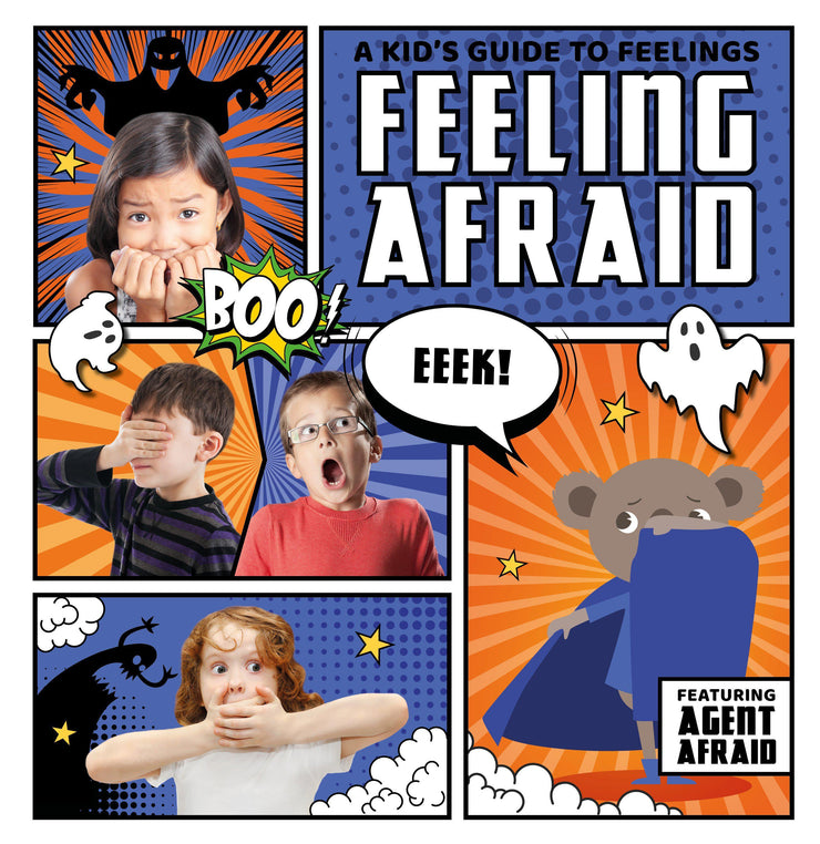 A Kid's Guide to Feelings: Feeling Afraid | Children's Books | Non-Fiction Books | BookLife Publishing Ltd