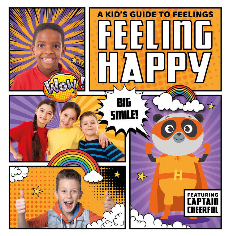 A Kid's Guide to Feelings: Feeling Happy | Children's Books | Non-Fiction Books | BookLife Publishing Ltd