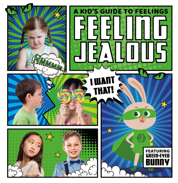 A Kid's Guide to Feelings: Feeling Jealous | Children's Books | Non-Fiction Books | BookLife Publishing Ltd