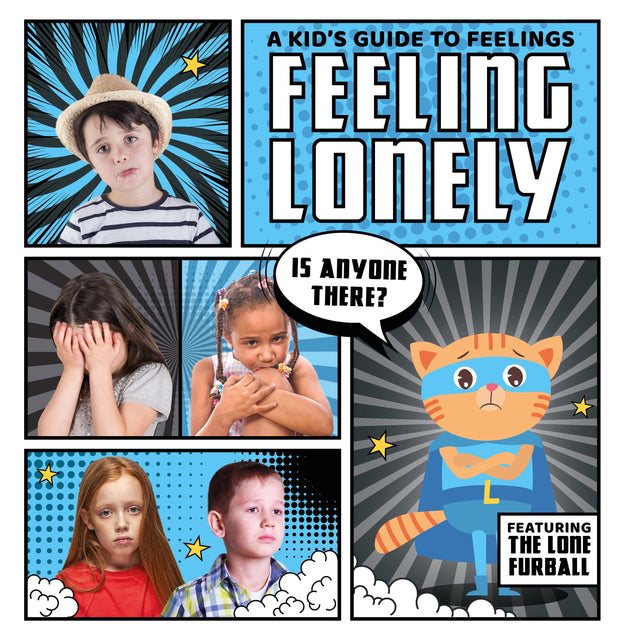 A Kid's Guide to Feelings: Feeling Lonely | Children's Books | Non-Fiction Books | BookLife Publishing Ltd