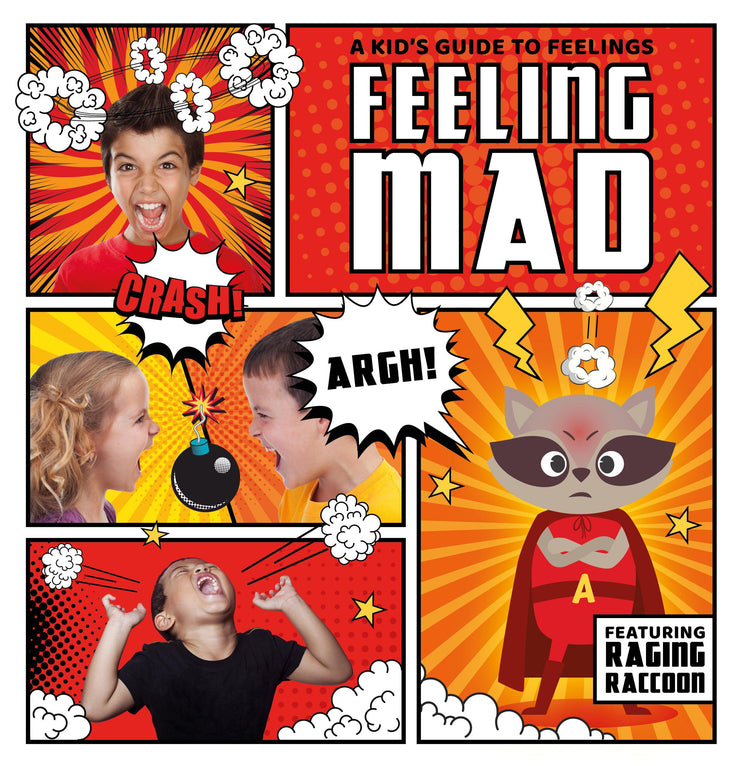A Kid's Guide to Feelings: Feeling Mad | Children's Books | Non-Fiction Books | BookLife Publishing Ltd