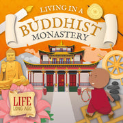 Life Long Ago: Living in a Buddhist Monastery