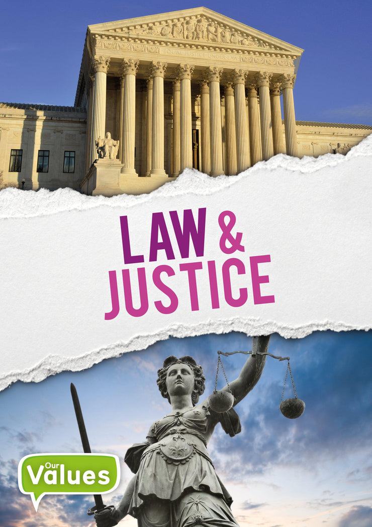Our Values: Law and Justice | Children's Books | Non-Fiction Books | BookLife Publishing Ltd
