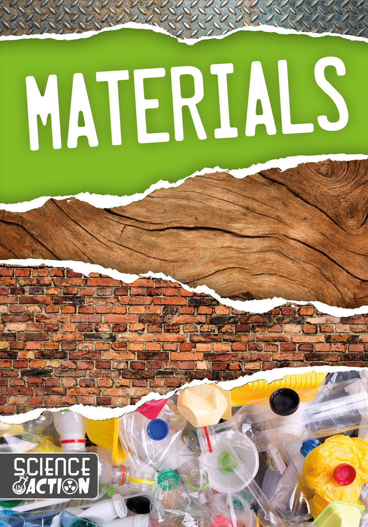 Science In Action: Materials | Children's Books | Non-Fiction Books | BookLife Publishing Ltd
