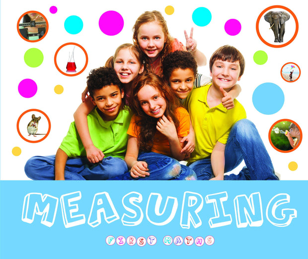 First Maths: Measuring | Children's Books | Non-Fiction Books | BookLife Publishing Ltd