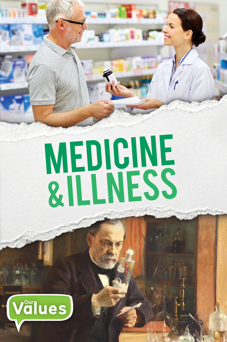 Our Values: Medicine and Illness | Children's Books | Non-Fiction Books | BookLife Publishing Ltd