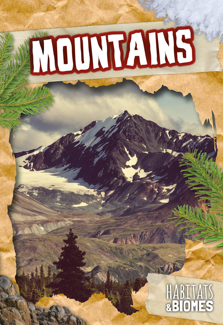 Habitats and Biomes: Mountains | Children's Books | Non-Fiction Books | BookLife Publishing Ltd
