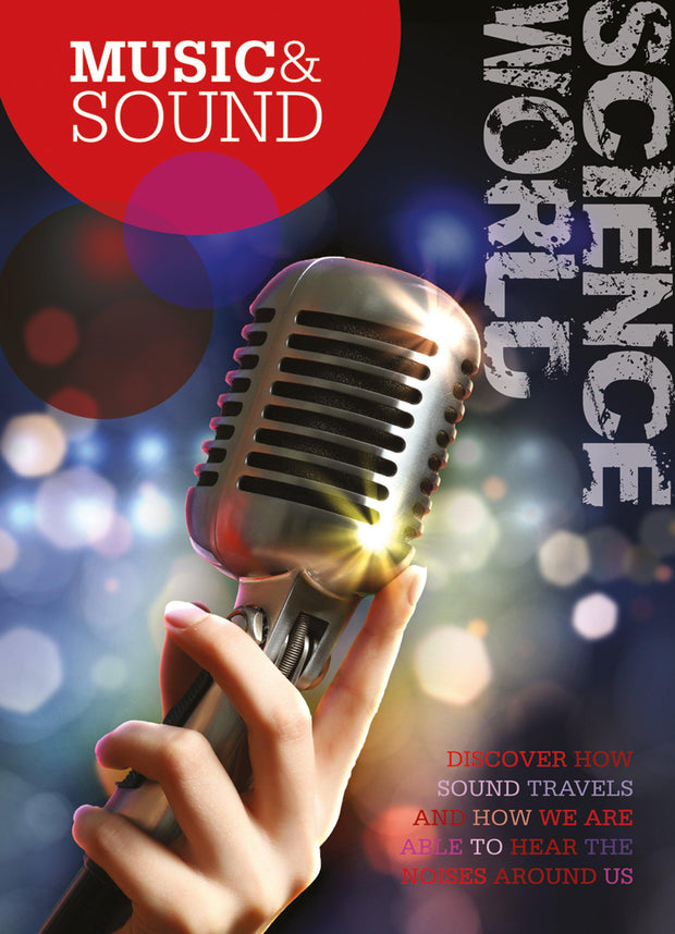 Science World: Music and Sound | Children's Books | Non-Fiction Books | BookLife Publishing Ltd
