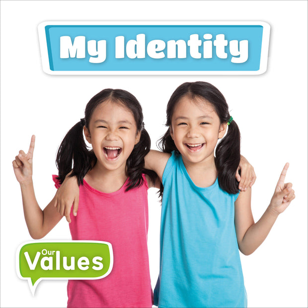 Our Values: My Identity | Children's Books | Non-Fiction Books | BookLife Publishing Ltd