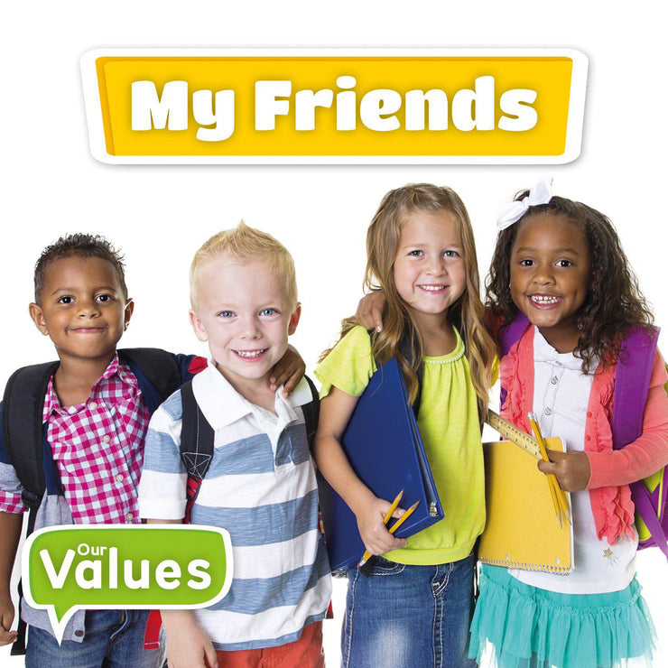 Our Values: My Friends | Children's Books | Non-Fiction Books | BookLife Publishing Ltd
