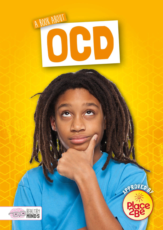Healthy Minds: A Book About OCD | Children's Books | Non-Fiction Books | BookLife Publishing Ltd