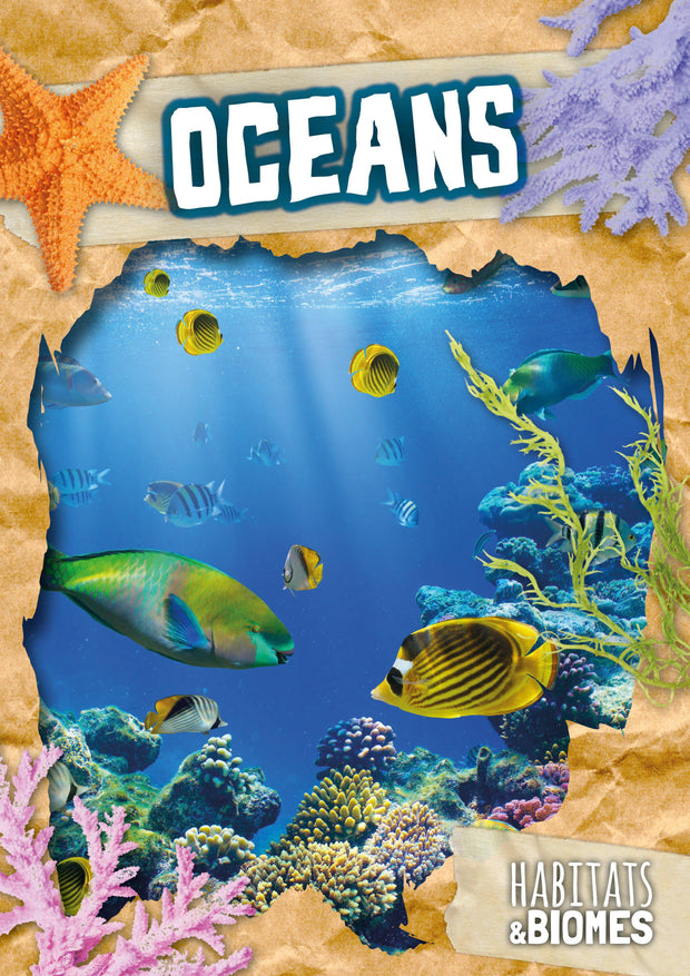 Habitats and Biomes: Oceans | Children's Books | Non-Fiction Books | BookLife Publishing Ltd