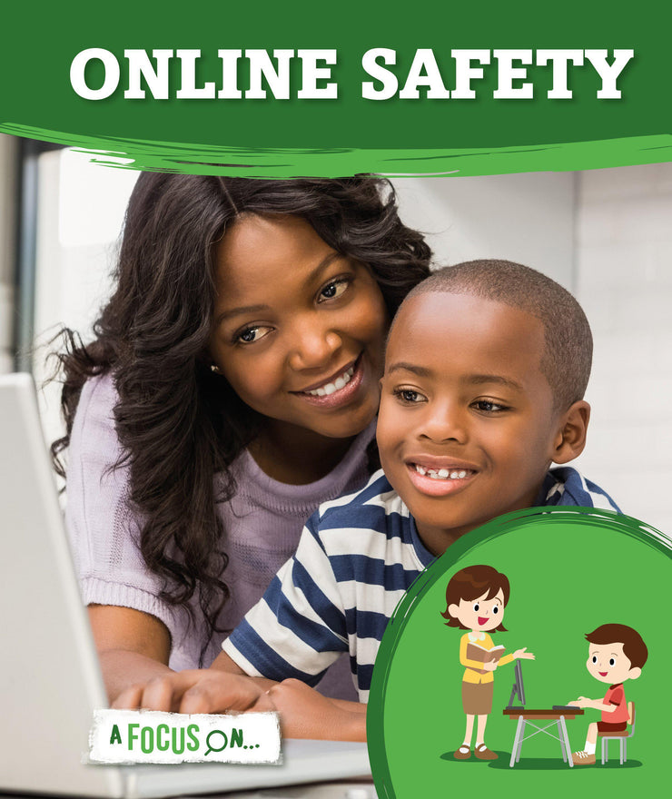 A Focus On: Online Safety | Children's Books | Non-Fiction Books | BookLife Publishing Ltd