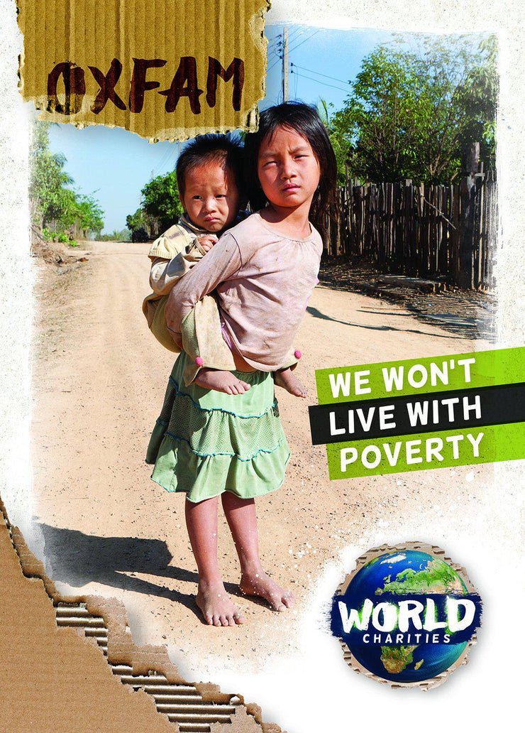 World Charities: Oxfam | Children's Books | Non-Fiction Books | BookLife Publishing Ltd