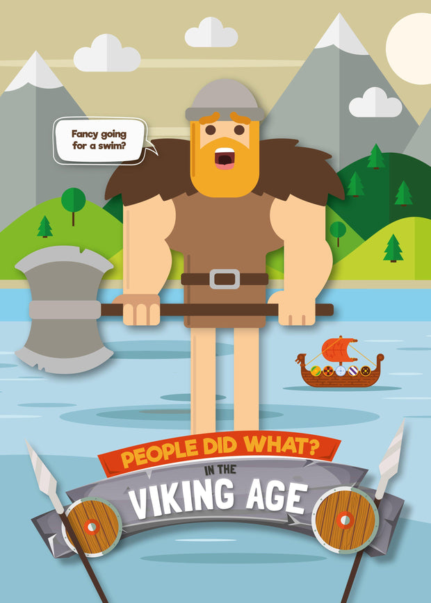 People Did What…?: In the Viking Age