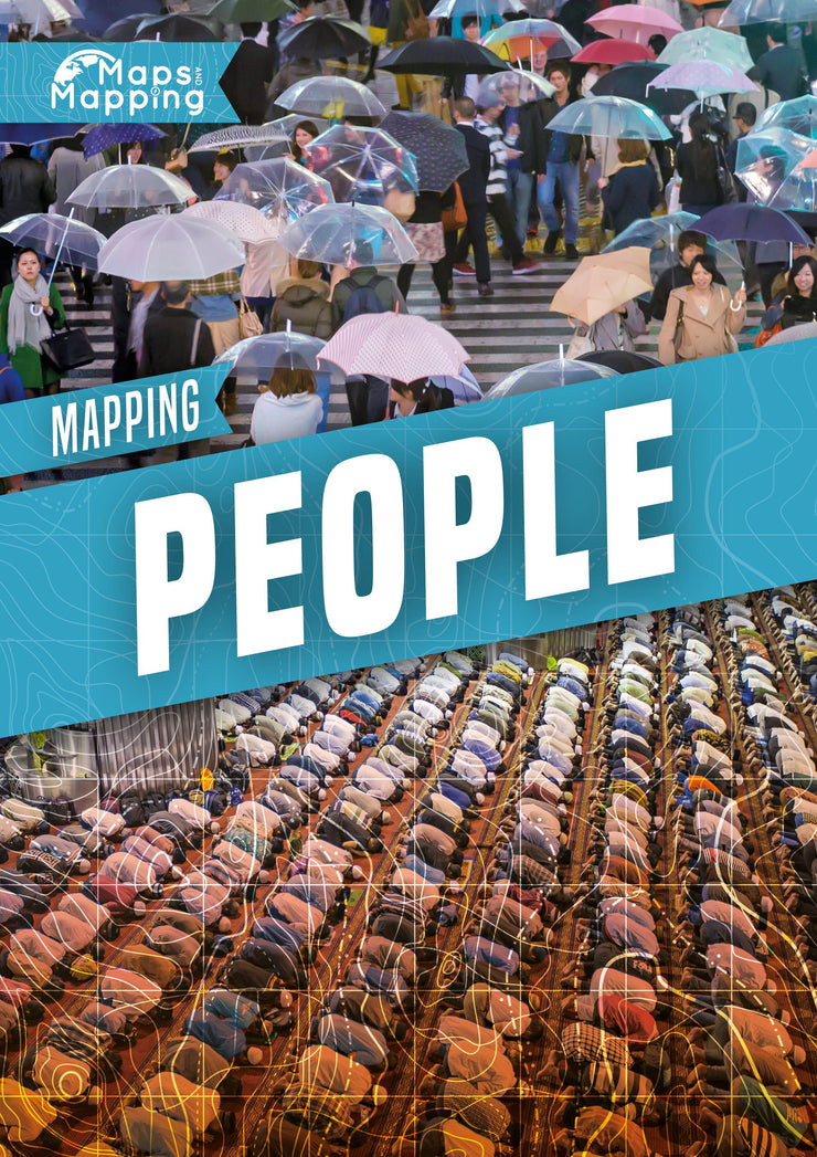 Maps and Mapping: Mapping People | Children's Books | Non-Fiction Books | BookLife Publishing Ltd