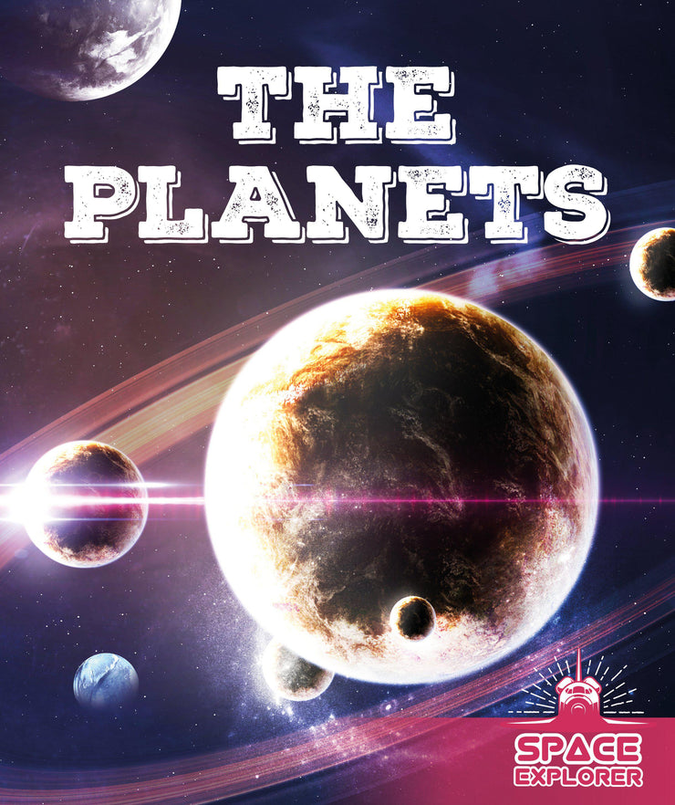 Space Explorer: The Planets | Children's Books | Non-Fiction Books | BookLife Publishing Ltd