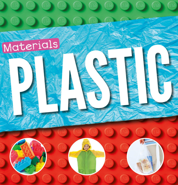 Materials: Plastic | Children's Books | Non-Fiction Books | BookLife Publishing Ltd