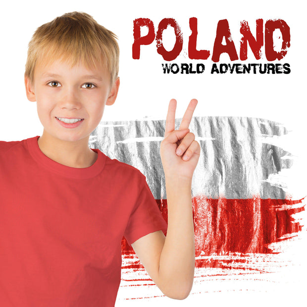 World Adventures: Poland | Children's Books | Non-Fiction Books | BookLife Publishing Ltd