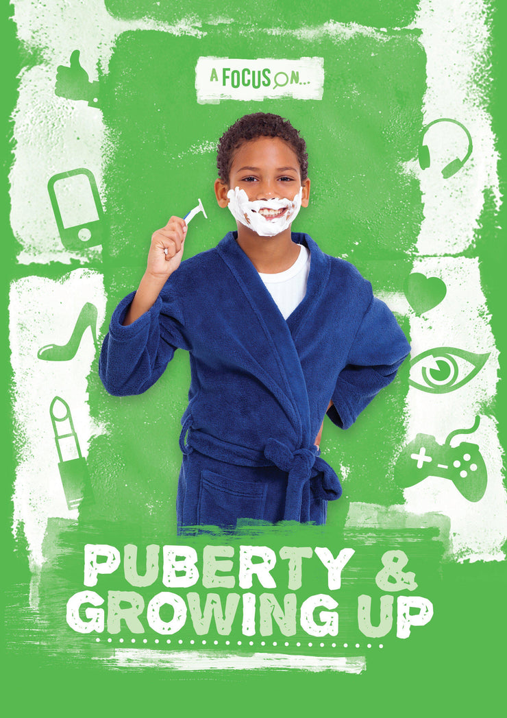 A Focus On: Puberty and Growing Up | Children's Books | Non-Fiction Books | BookLife Publishing Ltd