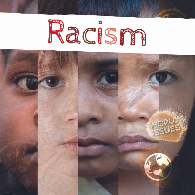 World Issues: Racism | Children's Books | Non-Fiction Books | BookLife Publishing Ltd