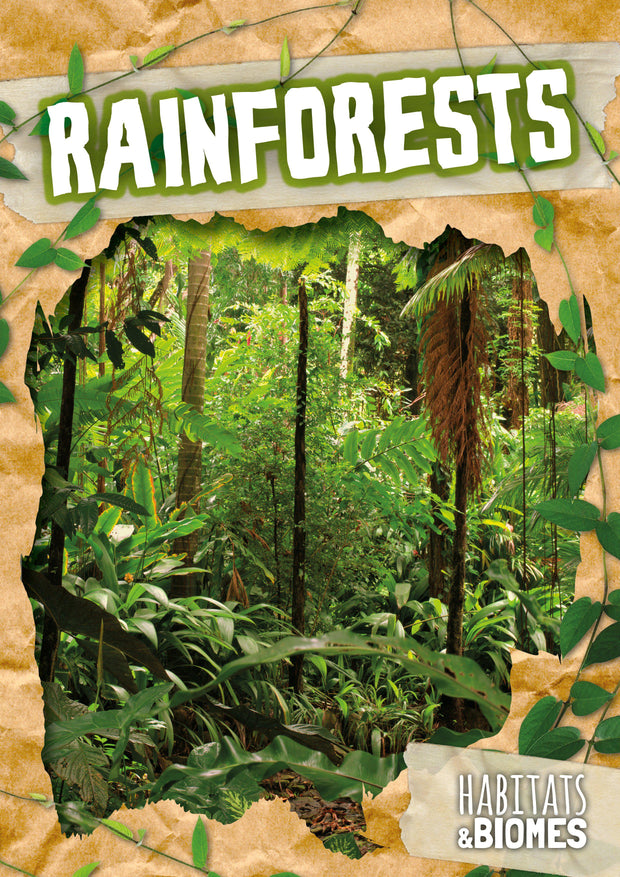 Habitats and Biomes: Rainforests | Children's Books | Non-Fiction Books | BookLife Publishing Ltd