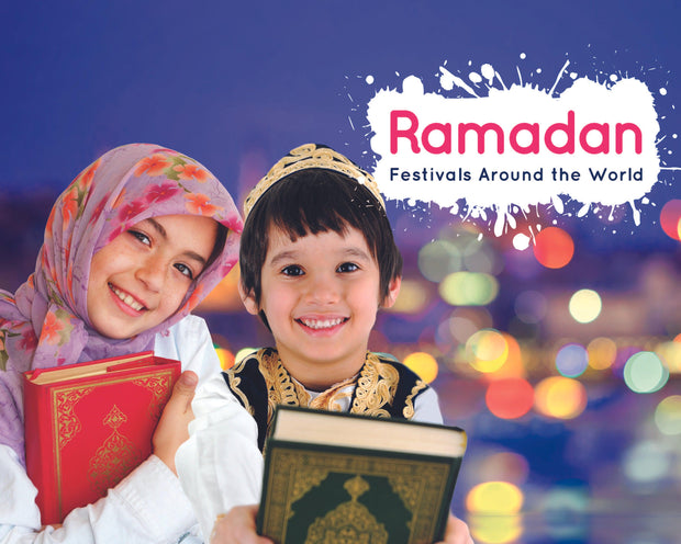 Festivals Around the World: Ramadan | Children's Books | Non-Fiction Books | BookLife Publishing Ltd