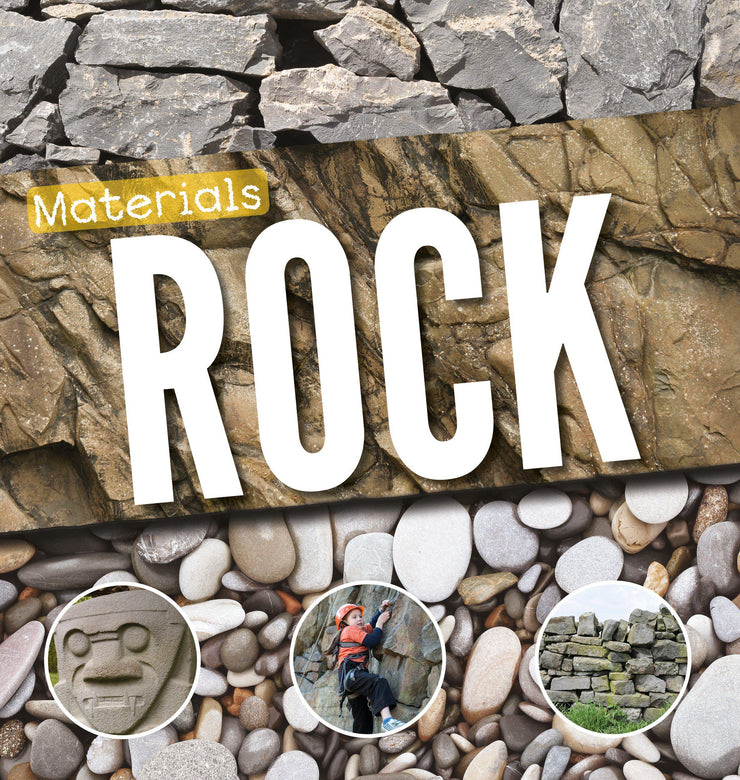 Materials: Rock | Children's Books | Non-Fiction Books | BookLife Publishing Ltd