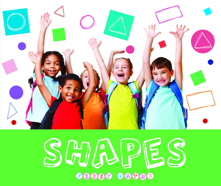 First Maths: Shapes | Children's Books | Non-Fiction Books | BookLife Publishing Ltd