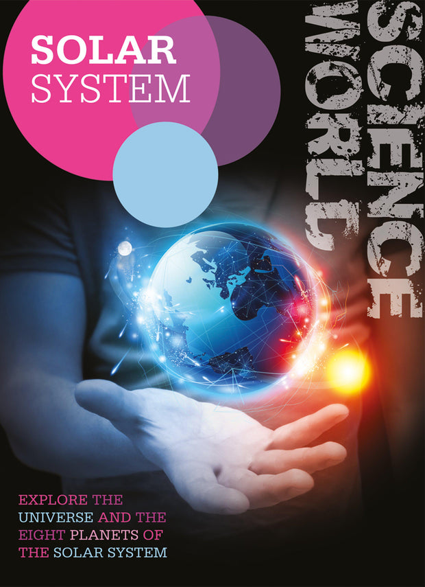 Science World: Solar System | Children's Books | Non-Fiction Books | BookLife Publishing Ltd