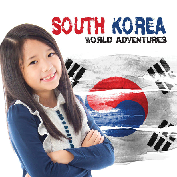 World Adventures: South Korea | Children's Books | Non-Fiction Books | BookLife Publishing Ltd