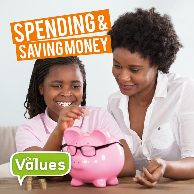 Our Values: Spending and Saving Money | Children's Books | Non-Fiction Books | BookLife Publishing Ltd