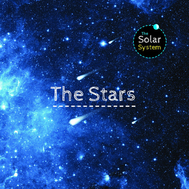 The Solar System: Stars | Children's Books | Non-Fiction Books | BookLife Publishing Ltd