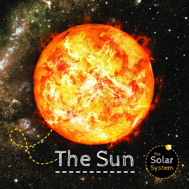 The Solar System: Sun | Children's Books | Non-Fiction Books | BookLife Publishing Ltd