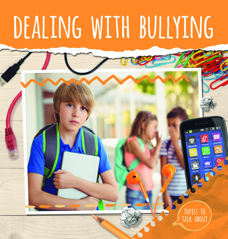 Topics to Talk About: Dealing With Bullying | Children's Books | Non-Fiction Books | BookLife Publishing Ltd