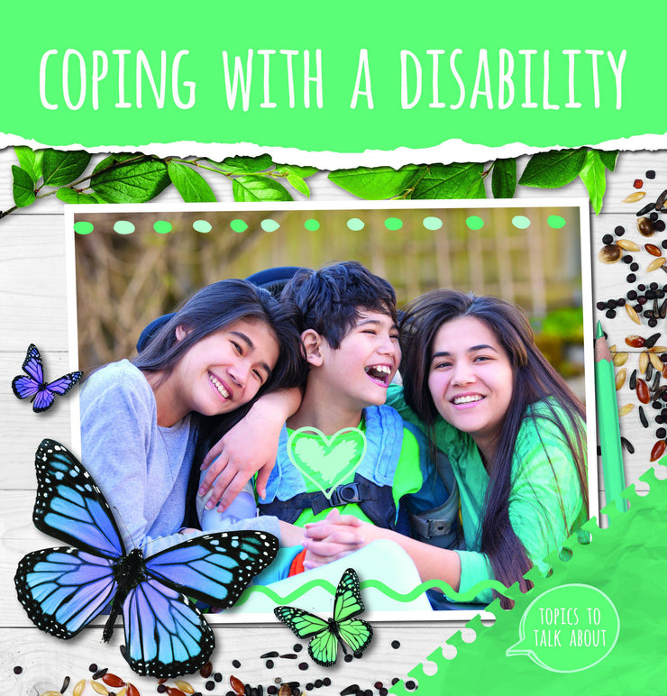 Topics to Talk About: Coping With a Disability | Children's Books | Non-Fiction Books | BookLife Publishing Ltd