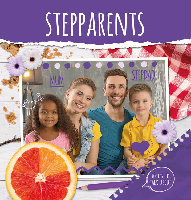 Topics to Talk About: Stepparents | Children's Books | Non-Fiction Books | BookLife Publishing Ltd