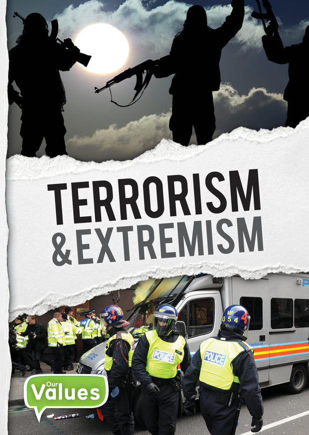 Our Values: Terrorism and Extremism | Children's Books | Non-Fiction Books | BookLife Publishing Ltd