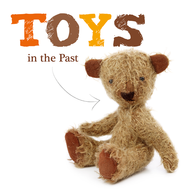 Toys: Toys in the Past | Children's Books | Non-Fiction Books | BookLife Publishing Ltd