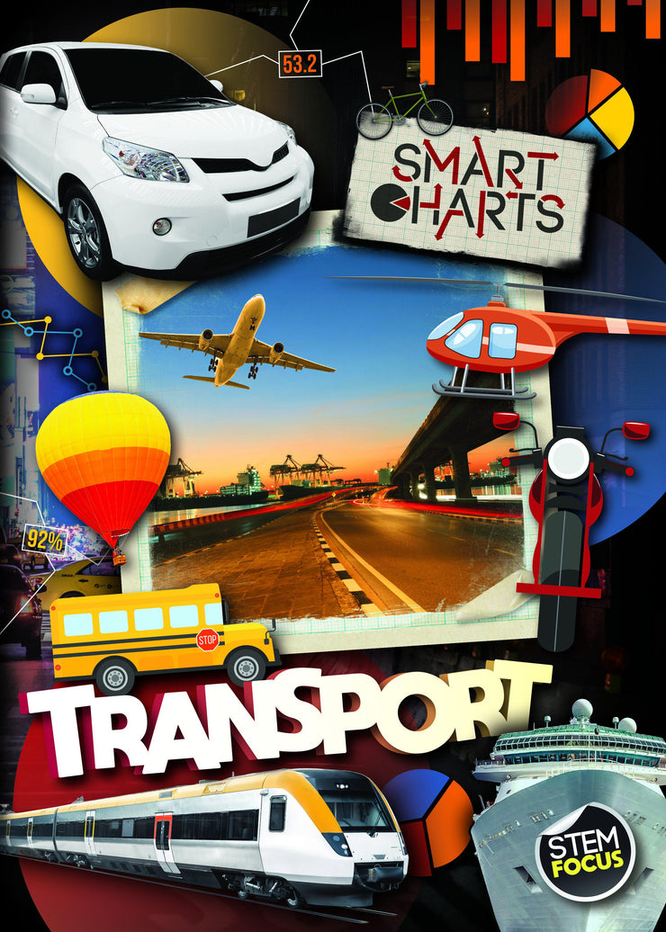 Smart Charts: Transport | Children's Books | Non-Fiction Books | BookLife Publishing Ltd