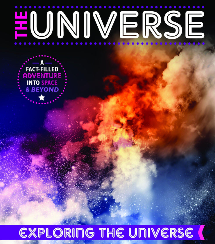 Exploring the Universe: Universe | Children's Books | Non-Fiction Books | BookLife Publishing Ltd